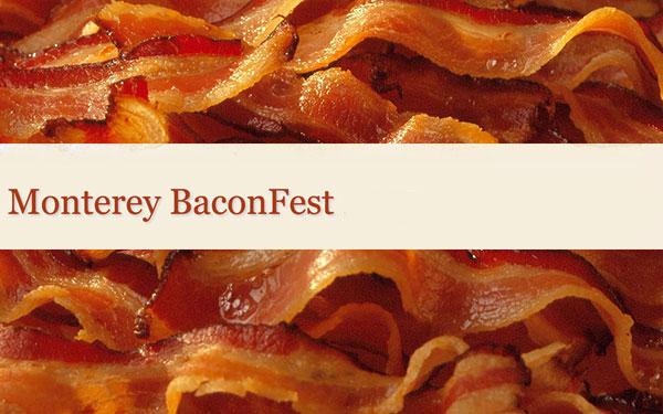 Monterey Bacon Fest