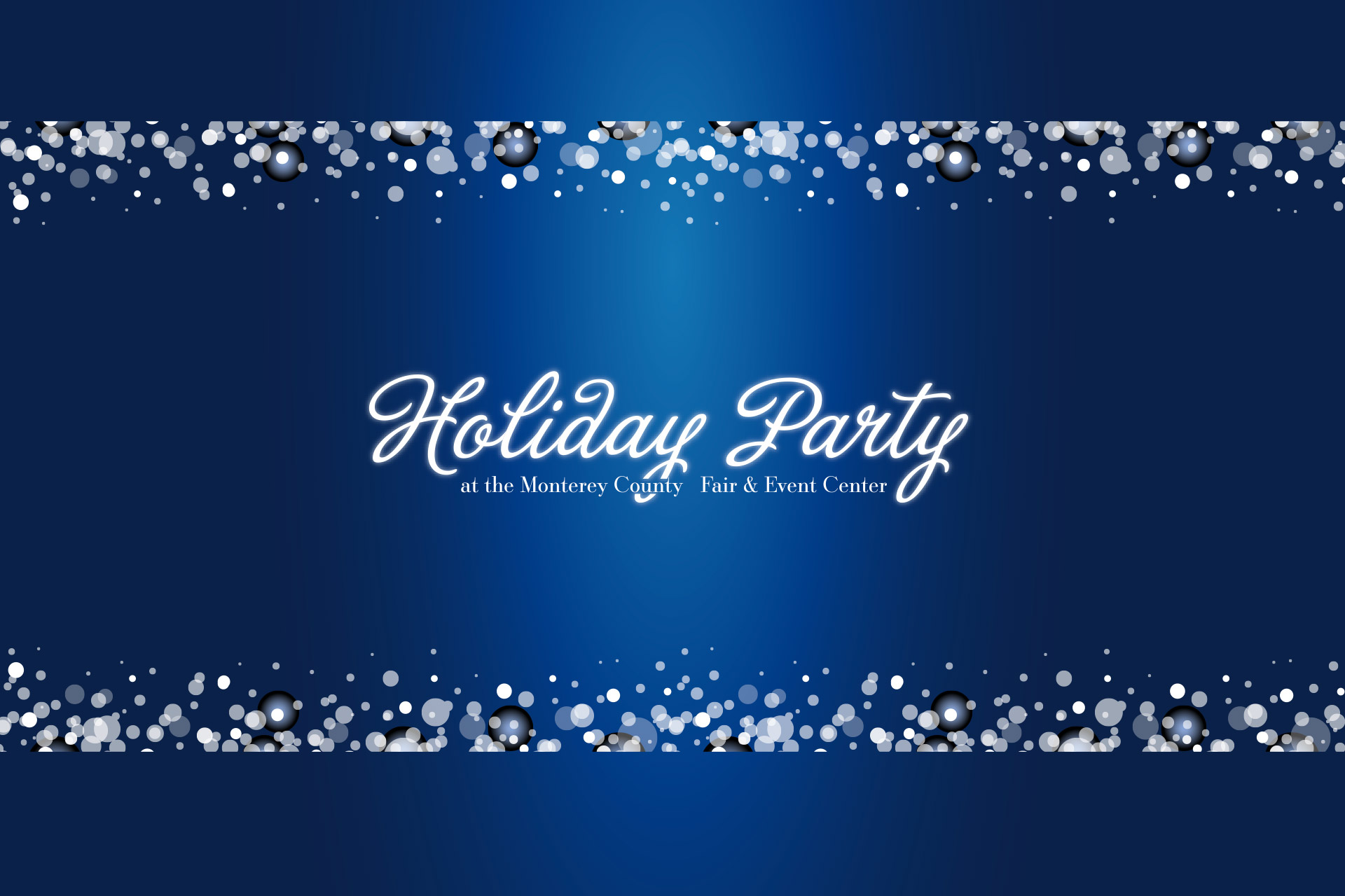 Holiday Parties at the Monterey County Fairgrounds