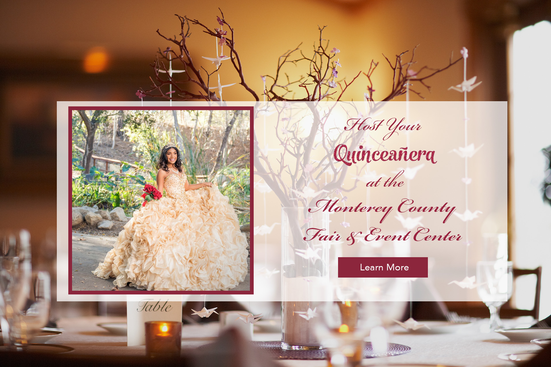 Host your Quinceanera at the Monterey County Fair & Event Center
