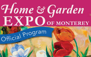 Monterey Home & Garden Show